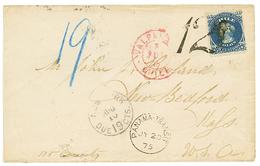 "1875 10c Canc. ""12"" Tax Marking + VALPARAISO CHILE + PANAMA TRANSIT On Envelope To USA. Vvf. - Chili"