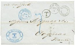 "CUBA : 1877 Duplex Cds NEW YORK + HAVANA TRANSIT + ETATS-UNIS CHERBOURG In Blue + ""7"" Tax Marking On Entire Letter From  - Non Classés"