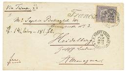 1872 2 1/2p Canc. V.R POSTE EGIZIANE CAIRO + FRANCA On Cover VIA TRIESTE To GERMANY. Vvf. - Égypte