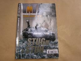 TNT Trucks & Tanks Magazine HS N° 8 Guerre 40 45 Militaria Armée Allemande Char Stug III Stuh Sturmgesschütz Stalingrad - Wapens