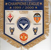 Fanion Du Groupe B Des Girondins De Bordeaux Ligue Des Champions 1999/2000 - Habillement, Souvenirs & Autres