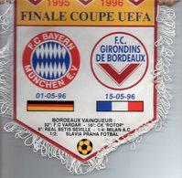 Fanion Da Finale Coupe UEFA 1995/4996 BORDEAUX / BAYERN MUNICH - Habillement, Souvenirs & Autres