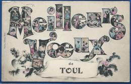 Meilleurs Voeux De TOUL          écrite En 1906 - Toul