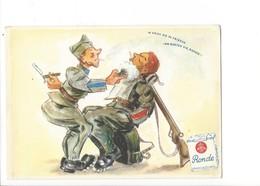 21504 - Pub Cigarette Ronde  Barbier Im Krieg Wie Im Frieden Am Besten Die Ronde - Humoristiques