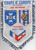 Fanion Du Match AUXERRE / DYNAMO ZAGREB 1989 - Habillement, Souvenirs & Autres