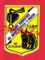 1 Autocollant BRETTEVILLE SUR ODON Centre Equestre J C CUIROT Cheval - Autocollants