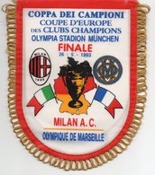 Fanion De La Finale MARSEILLE / MILAN AC - Habillement, Souvenirs & Autres