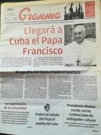 Papa Francesco Viaggio Visita Apostolica Cuba Kuba Quotidiano Granma - Magazines & Newspapers