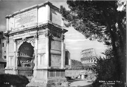 ROMA - Arco Di Tito E Colosseo - Colisée