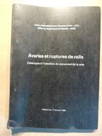 SNCF Train Cheminot  Office Recherches & Essais Avaries Et Ruptures De Rails Personnel Voie 1959 - Chemin De Fer & Tramway