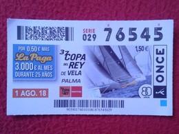 CUPÓN DE LA ONCE DÉCIMO LOTERÍA LOTERIE LOTTERY SPAIN 37 COPA DEL REY DE VELA SAILING PALMA MALLORCA ISLAS BALEARES VER - Billetes De Lotería