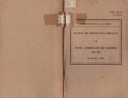 MANUEL MILITAIRE US De 1944 FM 23-5 (French) FUSIL AMÉRICAIN DE CALIBRE .30, M1 - 1939-45