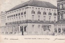 NIEUPORT-BAINS  L'HOTEL DE LA PLAGE - Nieuwpoort