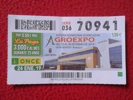 CUPÓN ONCE AGRO EXPO DON BENITO BADAJOZ AGRICULTURA DÉCIMO LOTERÍA LOTERIE LOTTERY SPAIN AGRICULTURE FAIR INTERNATIONAL - Billetes De Lotería