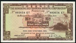 HONG-KONG P181e 5 DOLLARS 31.10.1972 #ET     AU-UNC. - Hong Kong