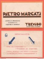 Treviso Liquori & Rosoli P. Marcati Pubblicità Anni 50 Liqueurs - Treviso
