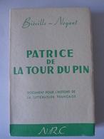 Biéville Noyant - Patrice De La Tour Du Pin - Biographie