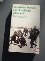 Volontaires Français Sous L'uniforme Allemand Pierre Giolitto WW2 39/45 - Livres