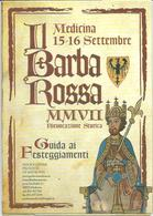 Medicina, Bologna, 15/16.9.2007, Rievocazione Storica Il Barbarossa, Guida Ai Festeggiamenti. - Autres