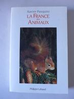 Xavier Pasquini - La France Des Animaux - Animaux