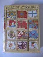 Georges Blond - Grands Corsaires - Autres
