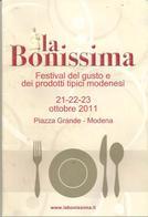 Modena, Gastronomia, 2011, La Bonissima, Festival Del Gusto E Dei Prodotti Tipici, 18 Pp. - Autres