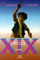 Itinéraires Littéraires : XIXè Siècle (complet Des 2 Tomes) Par Collectif (ISBN 2218020351 EAN 9782218020476) - Livres, BD, Revues