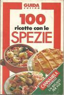 Gastronomia, Cento Ricette Con Le Spezie, 1992, 68 Pp. - Autres