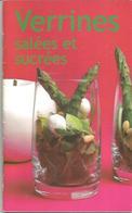Gastronomia, Bernardi Sophie, Verrines Salées Et Sucrées, 2008, 36 Pp. - Livres, BD, Revues