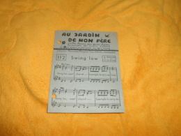 PETITE PARTITION AU JARDIN DE MON PERE.../ SWING LOW...VIEILLES CHANSONS POUR JEUNES CHORALES HARMONISEES PAR LOUIS LIEB - Partitions Musicales Anciennes