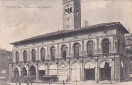 CARTOLINA - BOLOGNA - PALAZZO DEL PODESTA' - VIAGGIATA DA BOLOGNA PER FOGGIA - Bologna