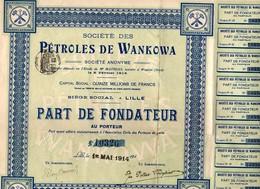 59 LILLE  Sté Des PETROLES De WANKOWA  1914  Part De Fondateur. - Pétrole
