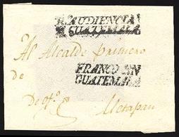 "GUATEMALA. C.1810. Guatemala To Metapan. Colonial Front With ""R.Audiencia/de Guatemala"" And ""Franco En/Guatemala"". Both - Guatemala"