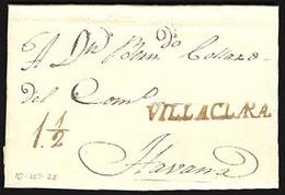 """CUBA. 1828 (10 Spt). Villaclara To Havana. E.L.with Sepia Stline.""""""""VILLACLARA"""" (xxx) Complete Strike + 1 1/2 Mns Charge. - Non Classificati"""