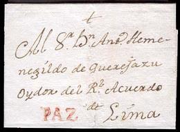 "BOLIVIA. C.1800. BOLIVIA-PERU. Paz To Liima. Colonial E.with Red ""PAZ"" (xxx). XF. Very Scarce In This Condition. - Bolivia"