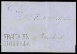 """MEXICO - Stampless. 1868 (17 March). PROVISIONAL Period. Juchipila To Zacatecas. Stampless EL With Superb Unlisted  """"FRA - Mexico"""