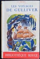 J. Swift - Les Voyages De Gulliver  - Bibliothèque Rouge - Librairie Gründ - ( 1939 ) . - Livres, BD, Revues