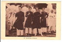 Indochine - Notabilités Indigènes - Postcards