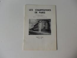 Rapports Annuels 19 Pages Des Charpentiers De Paris 24, Rue Labrouste Paris XV éme. - Alte Papiere
