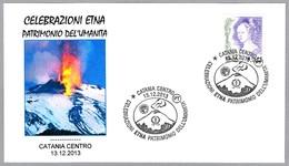 VOLCAN ETNA - ETNA VOLCANO - Patrimonio De La Humanidad. Catania 2013 - Volcanes