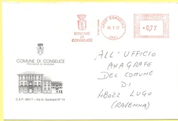 ITALIA - ITALY - ITALIE - 2002 - 0,77 EMA, Red Cancel - Comune Di Conselice - Viaggiata Da Conselice Per Lugo - Affrancature Meccaniche Rosse (EMA)