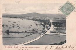 GIBRALTAR - Neutral Ground. - Gibraltar