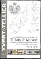 PRIX EN BAISSE Y TELLIER CATAL. 2018  MONACO / TERRITOIRES OUTRE MER ETAT NEUF Côte 24,90€. - France