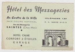 842 _ 17 - SAINTES . CARTE COMMERCIALE HOTEL DES MESSAGERIES.CENTRE VILLE FACE COURS NATIONAUX - Saintes