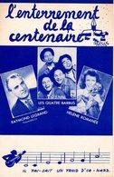 """PARTITION LES 4 BARBUS / RAYMOND LEGRAND  """" L'ENTERREMENT DE LA CENTENAIRE """" - 1953 - EXCELLENT ETAT PROCHE DU NEUF. - Other"""