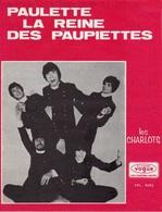 """PARTITION LES CHARLOTS """" PAULETTE LA REINE DES PAUPAITTES """" - 1968 - EXCELLENT ETAT PROCHE DU NEUF - - Other"""