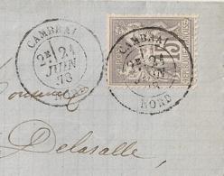 21 JUIN 1878, CAMBRAI Nord Sur 15c SAGE Gris, Centrage Parfait. - Marcophilie (Lettres)
