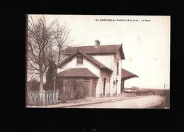 C.P.A. DE LA GARE A SAINT GEORGES DE BAROILLE 42 - France