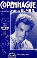 """TRES BELLE PARTITION """" COPENHAGUE """" - 1948 - GEORGES ULMER - EXCELLENT ETAT - Partitions Musicales Anciennes"""