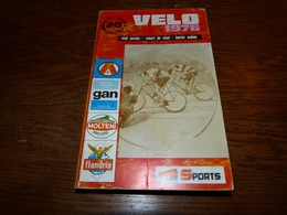 Velo 1976 Mahau Merckx De Vlaeminck Ferdinand Bracke Rik Van Looy Anquetil Gimondi Etc Etc - Cyclisme